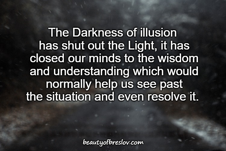 The Darkness of Illusion