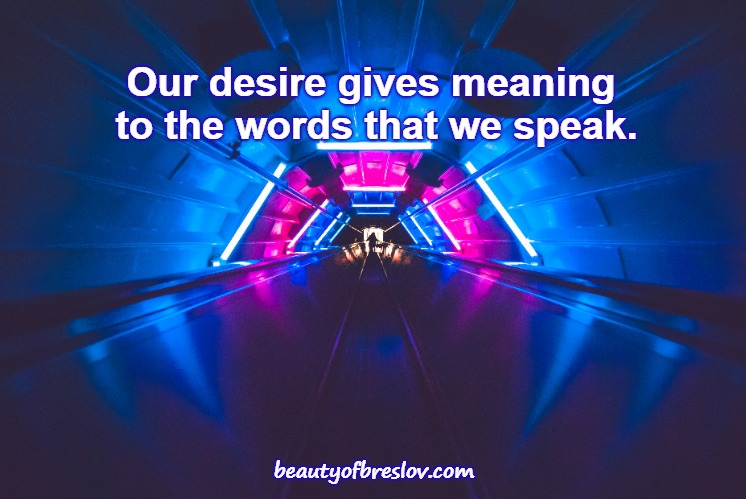 Our Desire and Our Words